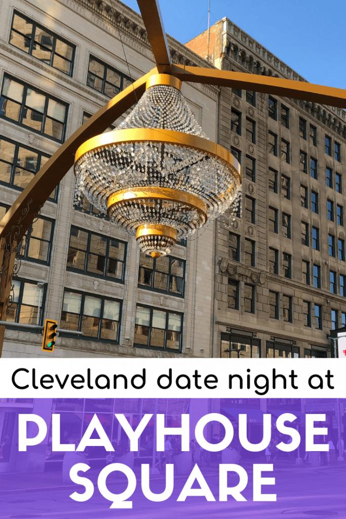 Playhouse Square date night ideas
